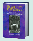 He Who Saw Everything: A Verse Translation of the Epic of Gilgamesh by Robert Temple